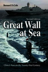 The Great Wall at Sea, 2nd Edition by Bernard D. Cole