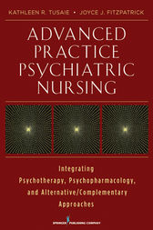 Advanced Practice Psychiatric Nursing by Joyce J. Fitzpatrick