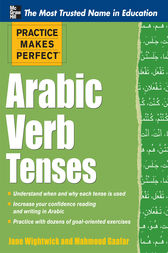 Practice Makes Perfect Arabic Verb Tenses by Jane Wightwick