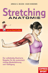 Stretching Anatomie by Arnold G. Nelson