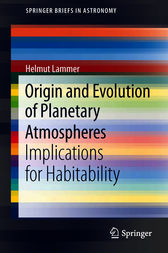 Origin and Evolution of Planetary Atmospheres by Helmut Lammer