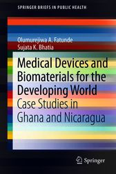 Medical Devices and Biomaterials for the Developing World by Olumurejiwa A. Fatunde