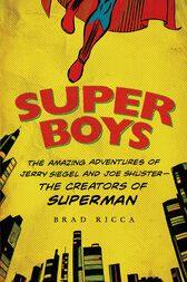 Super Boys by Brad Ricca