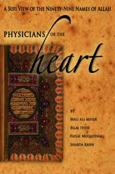 Physicians of the Heart by Wali Ali Meyer