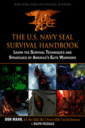U.S. Navy SEAL Survival Handbook by Don Mann
