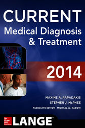 CURRENT Medical Diagnosis and Treatment 2014 by Maxine Papadakis