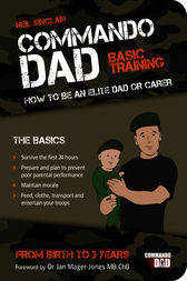 Commando Dad: Basic Training by Neil Sinclair