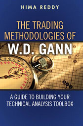 The Trading Methodologies of W.D. Gann by Hima Reddy