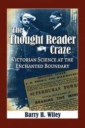 The Thought Reader Craze by Barry H. Wiley