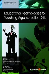 Educational Technologies for Teaching Argumentation Skills by Niels Pinkwart; Bruce M. McLaren