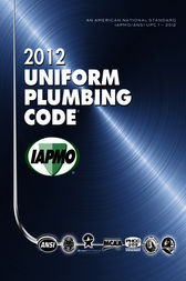 2012 Uniform Plumbing Code by IAPMO