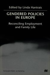 Gendered Policies in Europe by Linda Hantrais