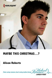 Maybe this Christmas...? by Alison Roberts