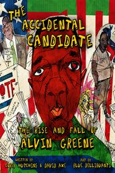 The Accidental Candidate by Corey Hutchins