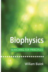 Biophysics by William Bialek