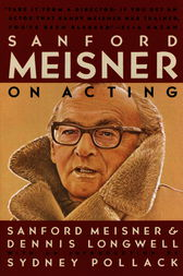 Sanford Meisner on Acting by Sanford Meisner