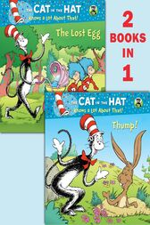 Thump!/The Lost Egg (Dr. Seuss/Cat in the Hat)