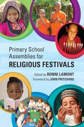 Primary School Assemblies for Religious Festivals by Ronni Lamont