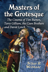 Masters of the Grotesque by Schuy R Weishaar