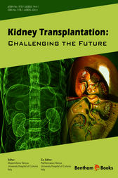 Kidney Transplantation: Challenging the Future by Massimiliano Veroux
