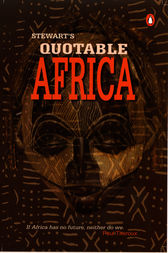 Stewart's Quotable Africa by Julia Stewart