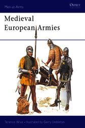 Medieval European Armies by Terence Wise