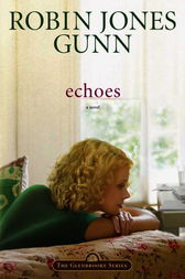 Echoes by Robin Jones Gunn
