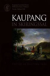 Kaupang in Skiringssal by Dagfinn Skre