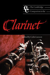The Cambridge Companion to the Clarinet by Colin Lawson