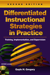 Differentiated Instructional Strategies in Practice by Gayle H. Gregory