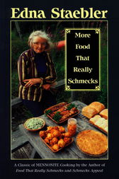 More Food That Really Schmecks by Edna Staebler