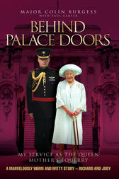 Behind Palace Doors by Major Colin Burgess