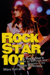 Rock Star 101 by Marc Ferrari