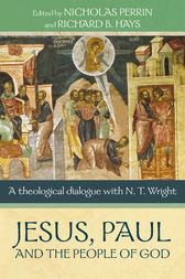 Jesus, Paul and the People of God by Nicholas Perrin