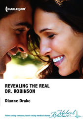 Revealing the Real Dr. Robinson by Dianne Drake