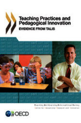 Teaching Practices and Pedagogical Innovations by OECD Publishing