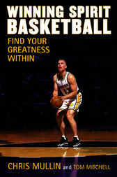 Winning Spirit Basketball by Chris Mullin