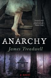 Anarchy by James Treadwell