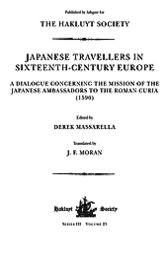 Japanese Travellers in Sixteenth-Century Europe by Derek Massarella