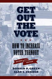 Get Out the Vote by Donald P. Green