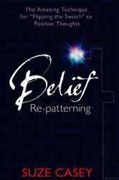 Belief Re-Patterning by Suze Casey