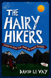 The Hairy Hikers by David Le Vay