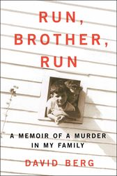 Run, Brother, Run by David Berg