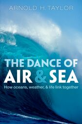 The Dance of Air and Sea by Arnold H. Taylor