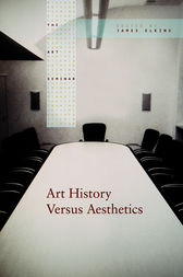 Art History Versus Aesthetics by James Elkins
