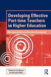 Developing Effective Part-time Teachers in Higher Education by Fran Beaton