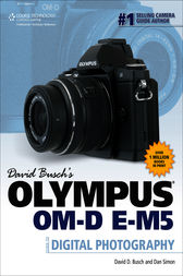 David Busch's Olympus® OM-D E-M5 by David Busch