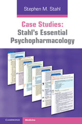 Case Studies: Stahl's Essential Psychopharmacology by Stephen M. Stahl