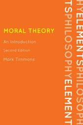 Moral Theory by Mark Timmons