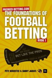 The Foundations of Football Betting by Nordsted Pete; Jaques Danny